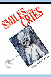Smiles and Cries by LeRoy Robert Allen image