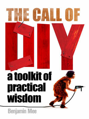 The Call of DIY by Benjamin Mee image