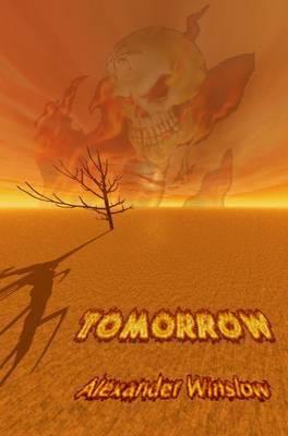 Tomorrow by Alexander Winslow
