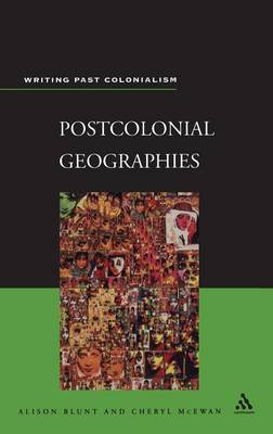 Postcolonial Geographies by Cheryl McEwan