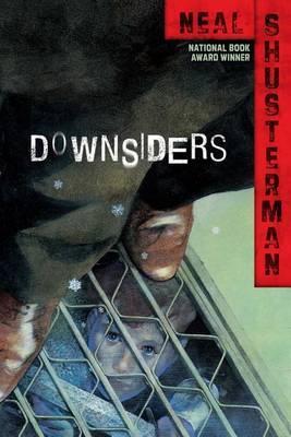 Downsiders by Neal Shusterman image