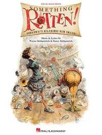Something Rotten! by Wayne Kirkpatrick