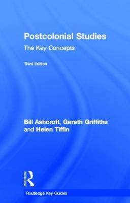 Post-Colonial Studies: The Key Concepts by Bill Ashcroft image