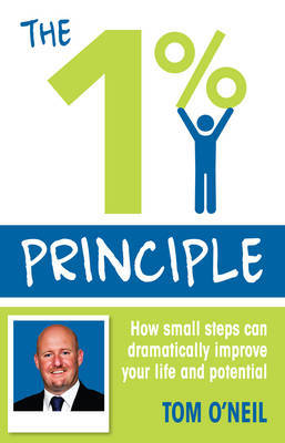 The 1% Principle by Tom O'Neil