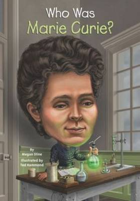 Who Was Marie Curie? by Megan Stine image