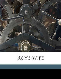 Roy's Wife by G.J. Whyte Melville