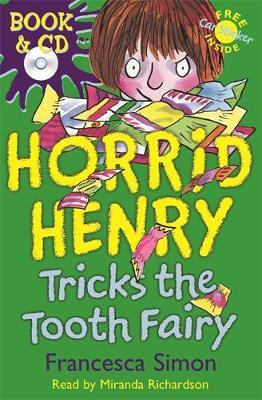 Horrid Henry Tricks The Tooth Fairy by Francesca Simon image