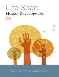 Life-Span Human Development by Carol K Sigelman