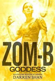 Zom-B Goddess by Darren Shan