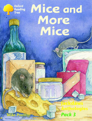 Oxford Reading Tree: Levels 8-11: Jackdaws: Pack 3: Mice and More Mice by Mike Poulton