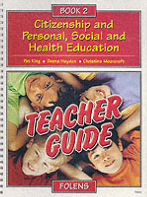 Citizenship and Personal, Social and Health Education: Bk. 2 by Pat King image
