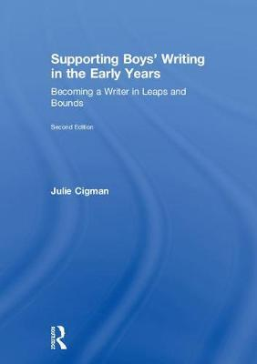 Supporting Boys' Writing in the Early Years by Julie Cigman image