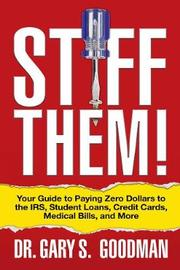 Stiff Them! by Gary S. Goodman