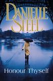 Honour Thyself - trade p/b by Danielle Steel