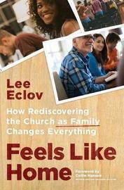 Feels Like Home by Lee Eclov
