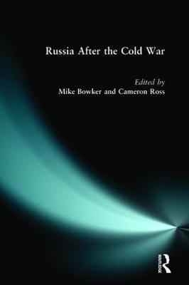 Russia after the Cold War by Mike Bowker image