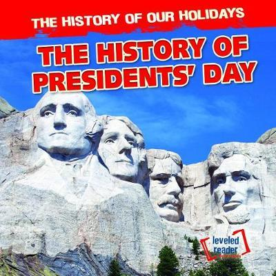 The History of Presidents' Day by Barbara Linde