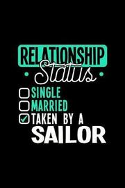 Relationship Status Taken by a Sailor by Dennex Publishing image