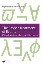 The Proper Treatment of Events by Michiel Van Lambalgen image