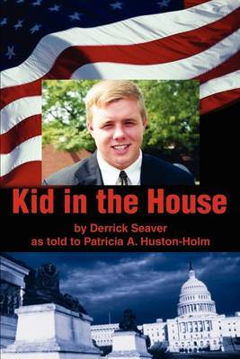 Kid in the House by Patricia A. Huston-Holm image