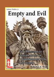 Empty and Evil by Rohintan Keki Mody