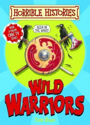 Wild Warriors by Terry Deary image