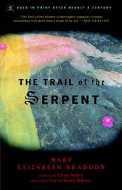Mod Lib The Trail Of The Serpent by Mary , Elizabeth Braddon