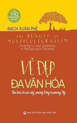Vẻ đẹp đa Văn Hoa by Bạch Xuan Phẻ