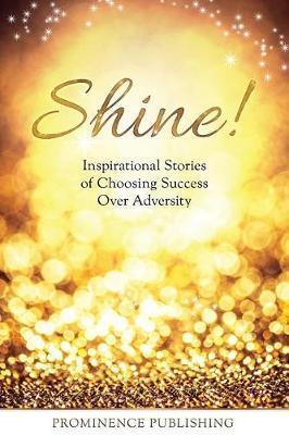 Shine by Maureen (Mo) Hagan