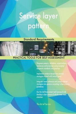 Service Layer Pattern Standard Requirements by Gerardus Blokdyk image