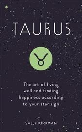 Taurus by Sally Kirkman