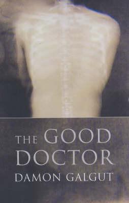 The Good Doctor by Damon Galgut image