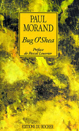 Bug O'Shea by Paul Morand