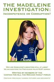 The Madeleine Investigation by Justice for ALL the McCann family forum image