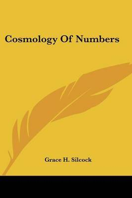Cosmology of Numbers by Grace H. Silcock image