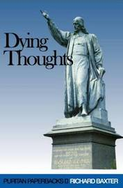 Dying Thoughts by Richard Baxter
