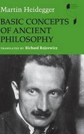 Basic Concepts of Ancient Philosophy by Martin Heidegger