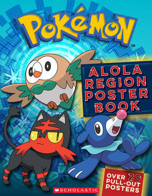 Pokemon: Alola Region Poster Book by Scholastic