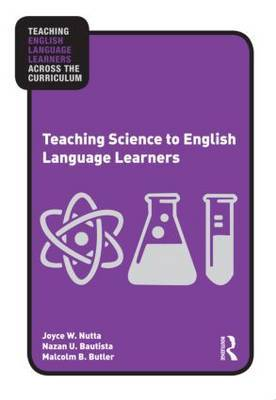 Teaching Science to English Language Learners by Joyce Nutta image