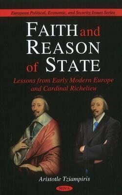 Faith and Reason of State by Artistotle Tziampiris