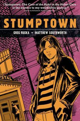 Stumptown Volume 2 by Greg Rucka