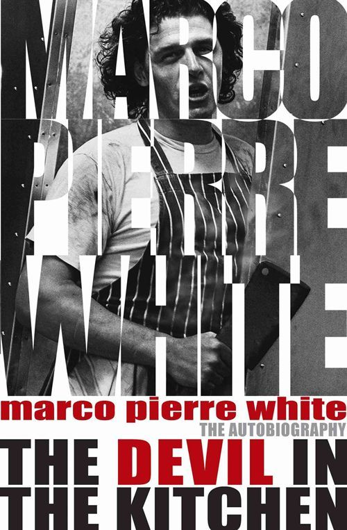The Devil in the Kitchen: The Autobiography by Marco Pierre White image