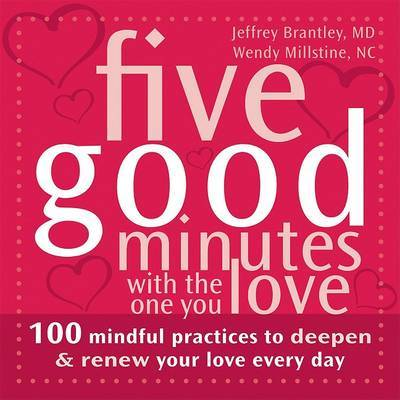 Five Good Minutes With the One You Love by Jeffrey Brantley image