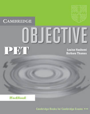 Objective PET Workbook by Louise Hashemi