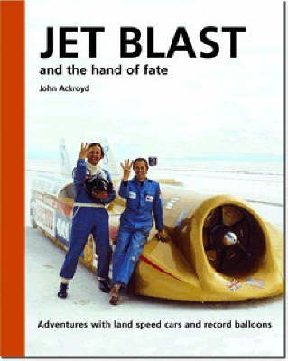 Jet Blast and the Hand of Fate by John Ackroyd image