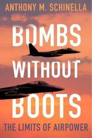 Bombs without Boots by Anthony M Schinella