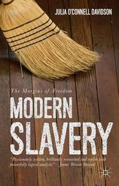 Modern Slavery by Julia O'Connell Davidson