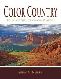 Color Country by Susan M. Neider
