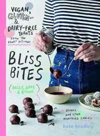 Bliss Bites by Kate Bradley