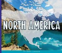 North America by Mary Lindeen